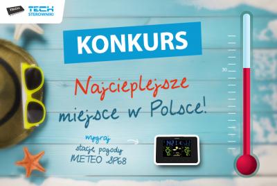 W poszukiwaniu najcieplejszego miejsca w Polsce – wakacyjny konkurs TECH Sterowniki