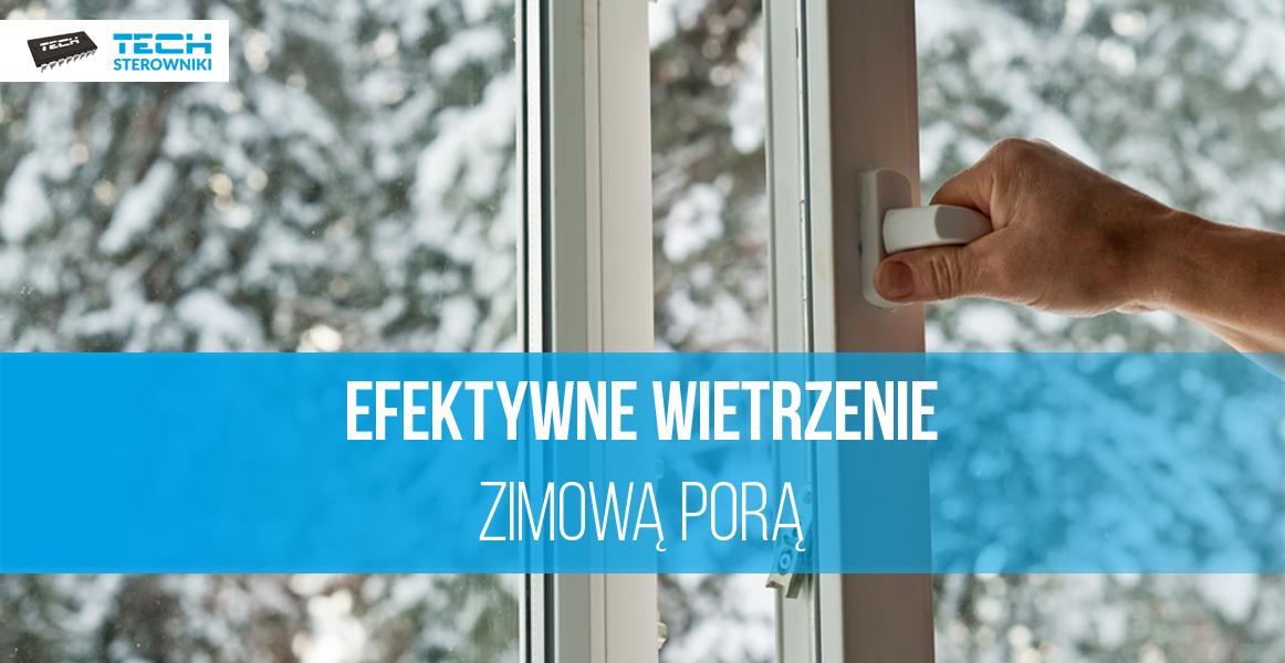 Efektywne wietrzenie zimową porą